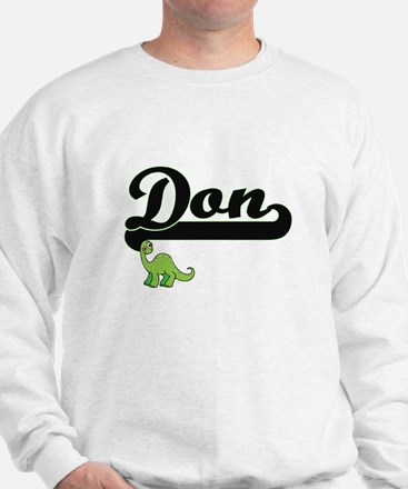 Don Classic Name Design with Dinosaur Sweatshirt
