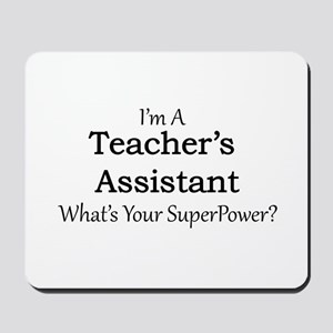 Teacher's Assistant Mousepad