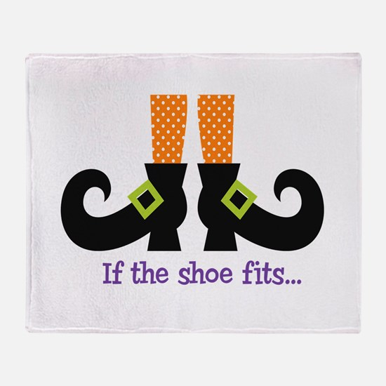 If the shoe fits.. Throw Blanket