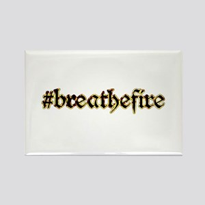 BreatheFire Magnets