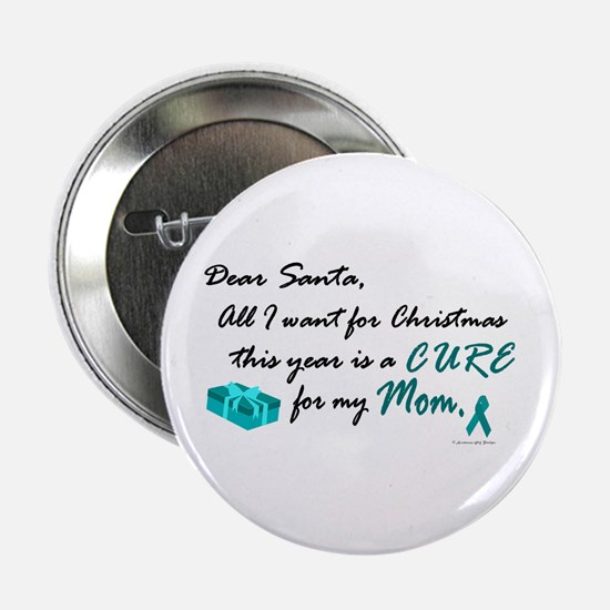 All I Want For Christmas OC (Mom) Button