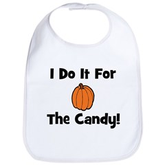 I Do It For The Candy! (pumpk Bib
