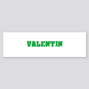 Valentin Name Weathered Green Desig Bumper Sticker