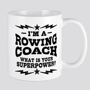 Rowing Coach Superpower 11 oz Ceramic Mug