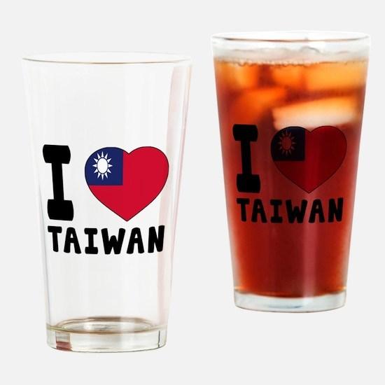 I Love Taiwan Drinking Glass