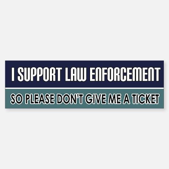 Support Law Enforcement Bumper Bumper Bumper Sticker