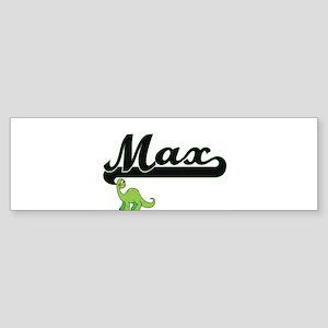 Max Classic Name Design with Dinosa Bumper Sticker