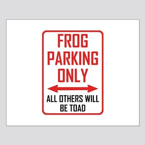 Frog Parking All Others Toad Posters