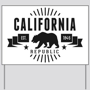 California Republic Yard Sign