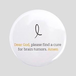 Dear God - Brain Tumors Button