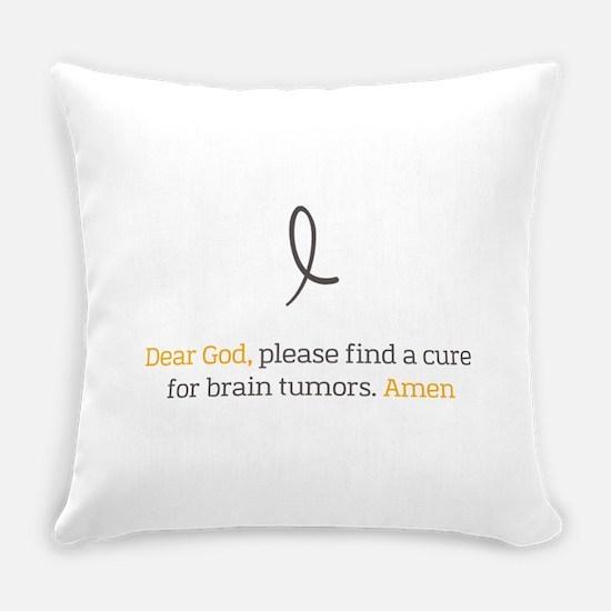 Dear God - Brain Tumors Everyday Pillow
