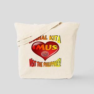 Mahal Kita IMUS Visit The Philippines Tote Bag