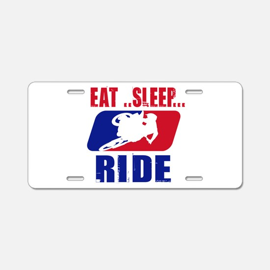 Eat sleep ride 2013 Aluminum License Plate