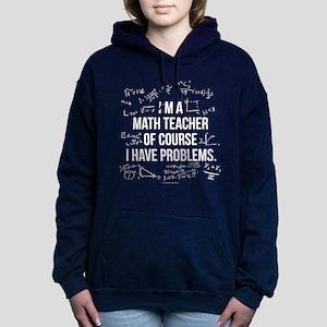 Math Teacher Problems Women's Hooded Sweatshirt