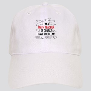 Math Teacher Problems Cap