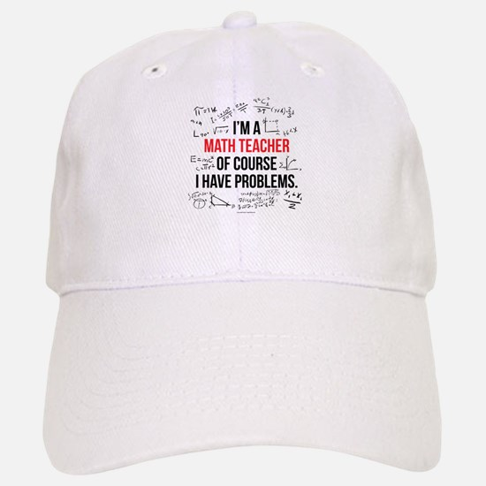 Math Teacher Problems Baseball Baseball Cap