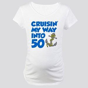 Cruisin Way Into 50 Maternity T-Shirt