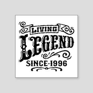 "Living Legend Since 1996 Square Sticker 3"" x 3"""