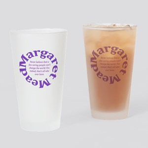 Sociology Margaret Mead Quote Drinking Glass