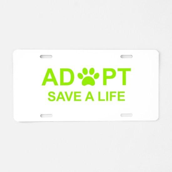 Cool Adopt a shelter pet Aluminum License Plate