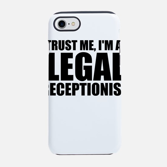 Trust Me, I'm A Legal Receptionist iPhone 8/7