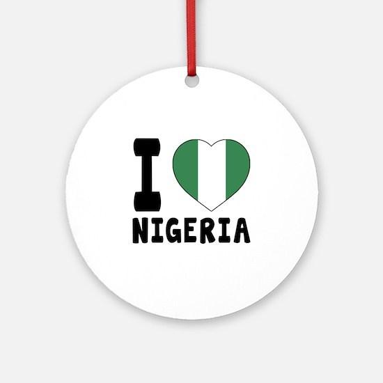 I Love Nigeria Round Ornament