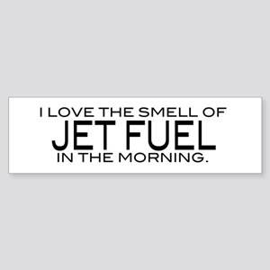 Jet Fuel Bumper Sticker