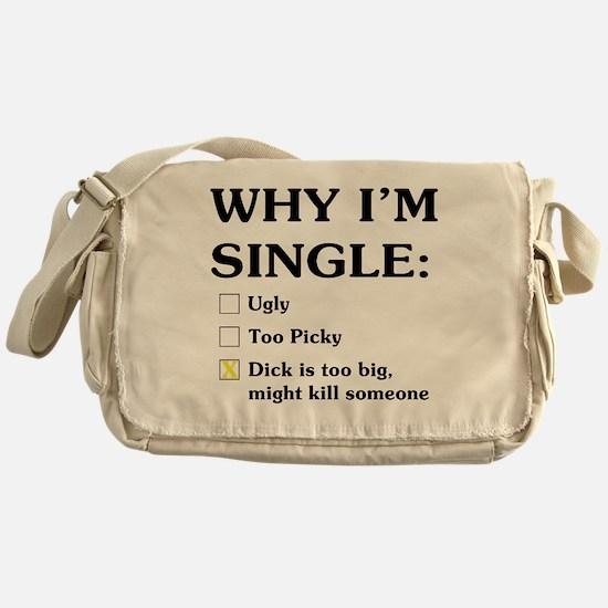 Dick is too big Messenger Bag