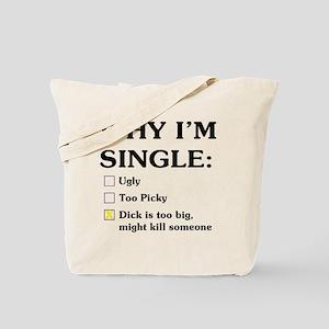 Dick is too big Tote Bag