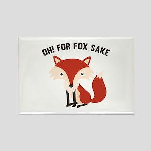 Oh! For Fox Sake Rectangle Magnet