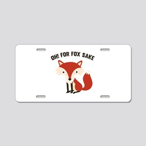 Oh! For Fox Sake Aluminum License Plate