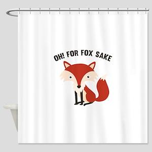 Oh! For Fox Sake Shower Curtain
