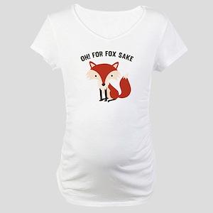 Oh! For Fox Sake Maternity T-Shirt