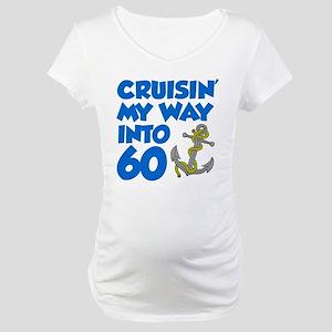 Cruisin Into 60 Maternity T-Shirt