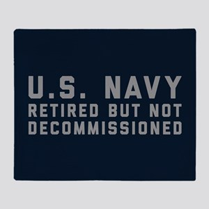 US Navy Retired Not Decommissioned Throw Blanket