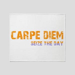 CARPE DIEM SEIZE THE DAY Throw Blanket