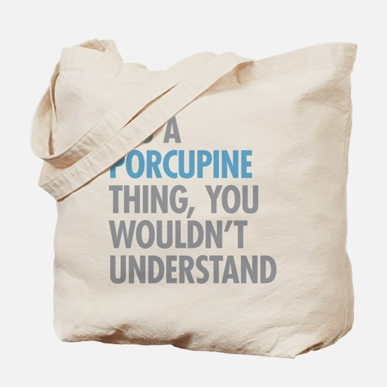 Porcupine Thing Tote Bag