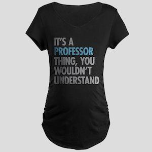 Professor Thing Maternity T-Shirt
