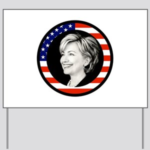 picture perfect hillary clinton Yard Sign