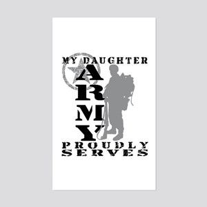 Daughter Proudly Serves 2 - ARMY Sticker (Rectang