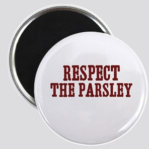 respect the parsley Magnet