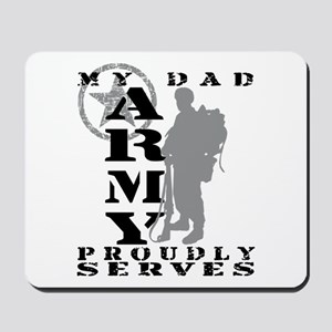Dad Proudly Serves 2 - ARMY Mousepad
