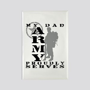 Dad Proudly Serves 2 - ARMY Rectangle Magnet