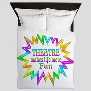 Theatre Makes Life More Fun Queen Duvet