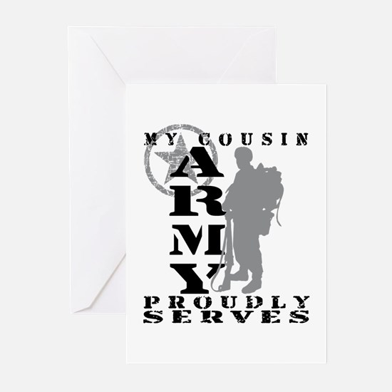 Cousin Proudly Serves 2 - ARMY Greeting Cards (Pk