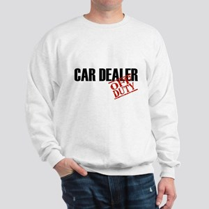 Off Duty Car Dealer Sweatshirt