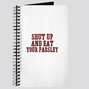 shut up and eat your parsley Journal
