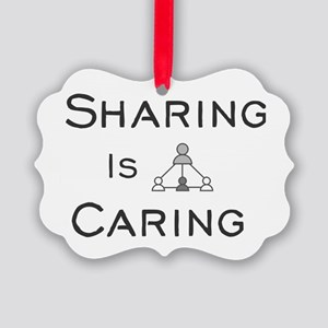 Sharing Is Caring Picture Ornament
