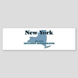 New York Higher Education Administr Bumper Sticker