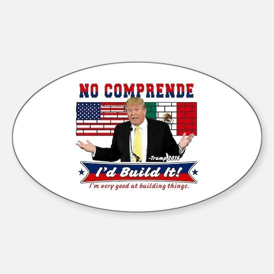 Trump 2016 Mexico US Wall Sticker (Oval)